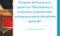 """Program de formare cu genericul """"Dezvoltarea și evaluarea competențelor antreprenoriale la disciplinele generale"""" pentru profesorii de Informatică"""