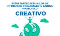 REZULTATELE SESIUNILOR DE INFORMARE ORGANIZATE ÎN CADRUL PROIECTULUI CREATIVO
